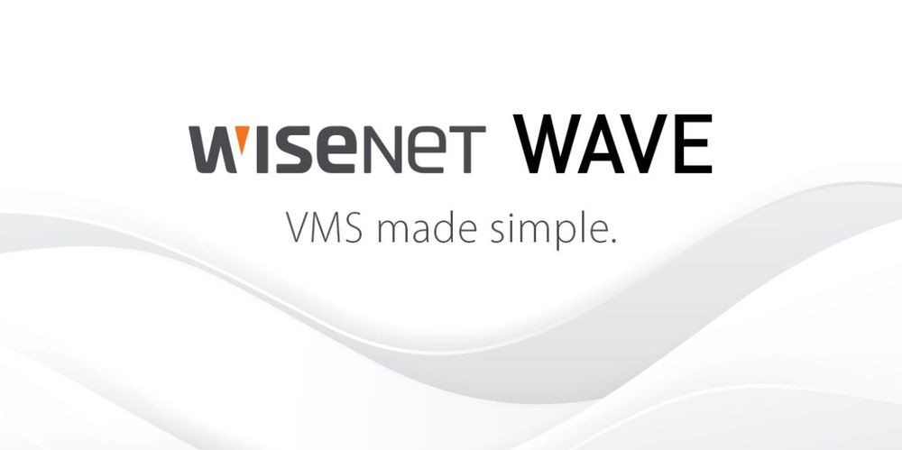 Introducing Wisenet WAVE 4.0 VMS